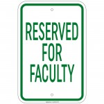 Heavy Gauge Reserved For Faculty Sign 12 x 18 inch Aluminum Signs Retail Store