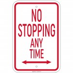 Hvy Gauge No Stopping Any Time w/dbl arrow Sign 12