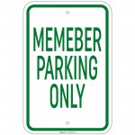 Heavy Gauge Members Parking Only Sign 12 x 18 inch Aluminum Signs Retail Store
