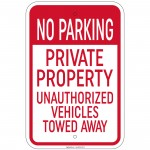 No Parking Private Property Unauthorized Vehicles Towed Sign 12