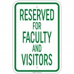 Heavy Gauge Reserved For Faculty And Visitors Sign 12
