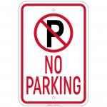 Heavy Ga. No Parking with 'P' No Parking symbol Sign 12