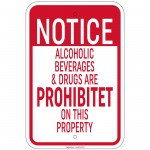 Notice Alcoholic Beverages & Drugs Prohibited On This Property Sign 12