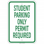 Heavy Gauge Student Parking Only Permit Required Sign 12