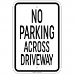 Heavy Gauge No Parking Across Driveway Sign 12