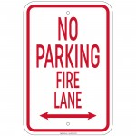 Heavy Gauge No Parking Fire Lane with double arrow 12