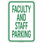 Heavy Gauge Faculty And Staff Parking Sign 12