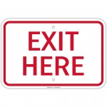 Heavy Gauge Exit Here Sign 12 x 18 inch Aluminum Signs Retail Store