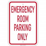 Emergency Room Parking Only Sign 12