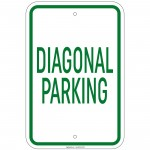 Heavy Gauge Diagonal Parking Sign 12 x 18 inch Aluminum Signs Retail Store