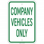 Heavy Gauge Company Vehicles Only Sign 12