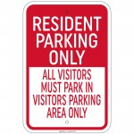 Resident Parking Only others Must Park In Visitors Parking Sign 12