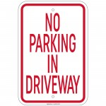 Heavy Gauge No Parking In Driveway Sign 12 x 18 inch Aluminum Signs