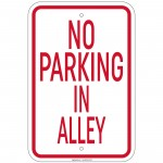 Heavy Gauge No Parking In Alley Sign 12 x 18 inch Aluminum Signs Retail Store