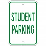 Heavy Gauge Student Parking Sign 12 x 18 inch Aluminum Signs Retail Store