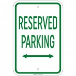 Heavy Gauge Reserved Parking with double arrow Sign 12