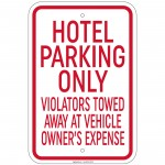Heavy Hotel Parking Only All Others Will Be Towed Sign 12