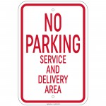 Heavy Gauge No Parking Service And Delivery Area Sign 12