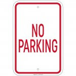 Heavy Gauge No Parking Sign 12 x 18 inch Aluminum Signs Retail Store