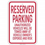 Reserved Parking Unauthorized Vehicles Will Be Towed 12