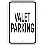 Heavy Gauge Valet Parking Sign 12 x 18 inch Aluminum Signs Retail Store