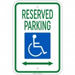 Hvy Reserved Parking w/Handicap Symbol & Arrow Left & Right Sign 12