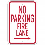Heavy Gauge No Parking Fire Lane with right arrow Sign 12