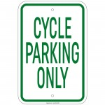 Heavy Gauge Cycle Parking Only Sign 12 x 18 inch Aluminum Signs Retail Store