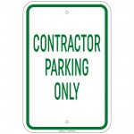 Heavy Gauge Contractor Parking Only Sign 12 x 18 inch Aluminum Signs