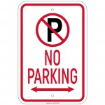 Hvy Ga No Parking w/'P' No Parking symbol & dbl arrow Sign 12