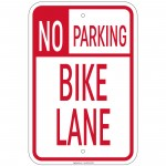 Heavy Gauge No Parking Bike Lane Sign 12 x 18 inch Aluminum Signs Retail Store