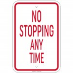 Hvy Gauge No Stopping or Standing - No Stopping Any Time Sign 12
