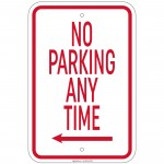 Heavy Gauge No Parking Any Time with left arrow Sign 12