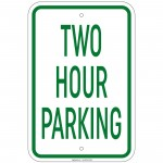 Heavy Gauge Two Hour Parking Sign 12 x 18 inch Aluminum Signs Retail Store
