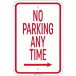 Heavy Gauge No Parking Any Time with right arrow Sign 12