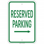 Heavy Gauge Reserved Parking with right arrow Sign 12