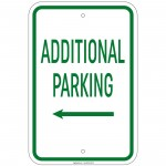 Heavy Gauge Additional Parking with Left Arrow Sign 12