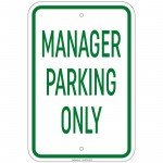 Heavy Gauge Manager Parking Only Sign 12 x 18 inch Aluminum Signs Retail Store