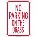 Heavy Gauge No Parking On The Grass Sign 12