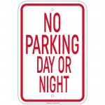 Heavy Gauge No Parking Day Or Night Sign 12