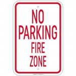 Heavy Gauge No Parking Fire Zone Sign 12 x 18 inch Aluminum Signs Retail Store