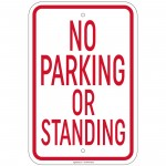 Heavy Gauge No Parking Or Standing Sign 12x18 inch Aluminum Signs Retail Store
