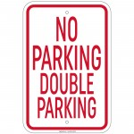 Heavy Gauge No Double Parking Sign 12 x 18 inch Aluminum Signs Retail Store