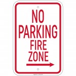 Heavy Gauge No Parking Fire Zone with right arrow Sign 12