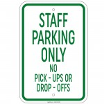 Heavy Staff Parking Only No Pick-Ups Or Drop-Offs Sign 12