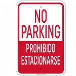 Heavy Gauge No Parking / Prohibido Estacionarse Sign 12