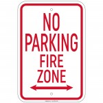 Heavy Gauge No Parking Fire Zone with double arrow 12