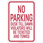Hvy Ga No Parking Dusk Till Dawn Violators Ticketed Sign 12