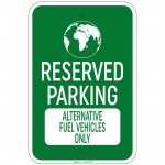 Heavy Gauge Reserved Parking Alternative Fuel Vehicles Sign 12