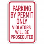 Parking By Permit Only Violators Will Be Prosecuted Sign 12